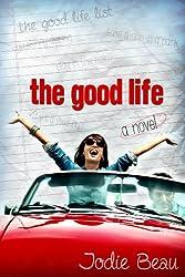 The Good Life (English Edition)