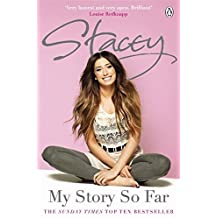 Stacey: My Story So Far by Stacey Solomon (2011-11-10)