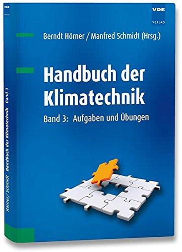 Handbuch der Klimatechnik Band 3: Aufgaben und Übungen