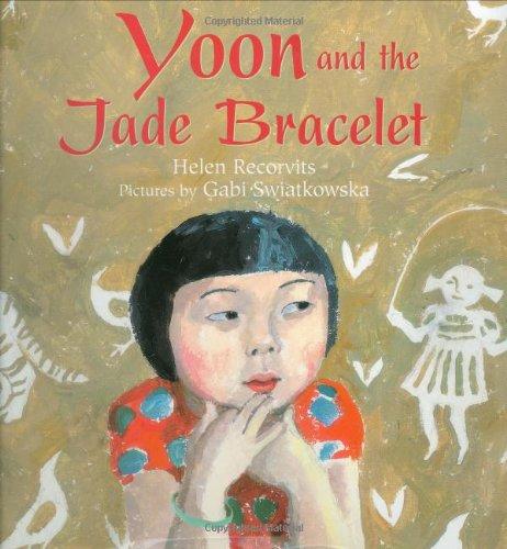 Yoon and the Jade Bracelet por Helen Recorvits