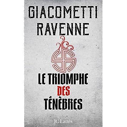 Le Triomphe des Ténèbres : La saga du Soleil noir, tome 1
