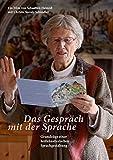Das Gespräch mit der Sprache: Grundzüge einer heilkünstlerischen Sprachgestaltung [2 DVDs]