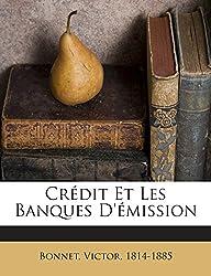 Credit Et Les Banques D'Emission