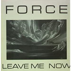 "LEAVE ME NOW 12"" SINGLE UK MEGA 1989 3 TRACK DANCE MIX (F12EP1) PIC SLEEVE"