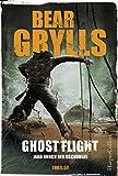 Ghost Flight - Jagd durch den Dschungel: Der erste Thriller vom Ausgesetzt in der Wildnis-Star