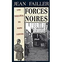 Forces noires: Disparition à Rennes (Les enquêtes de Mary Lester t. 20)