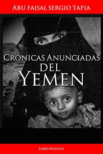 Crónicas Anunciadas del YEMEN : Abu Faisal Sergio Tapia