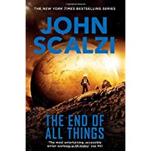 The End of All Things : The Old Man's War Series