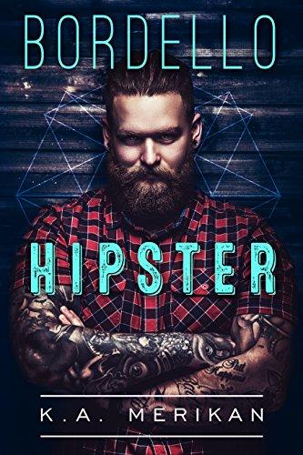 Bordello Hipster di [Merikan, K.A.]