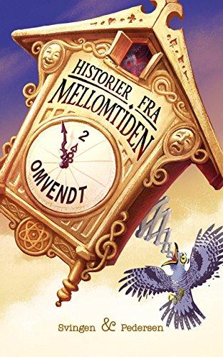Omvendt (Historier fra Mellomtiden Book 2) (Norwegian Edition)