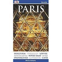 Vis-à-Vis Reiseführer Paris: mit Extrakarte und Mini-Kochbuch zum Herausnehmen