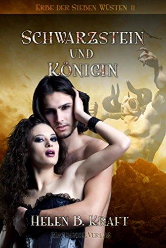 Schwarzstein und Königin: Erbe der Sieben Wüsten 2