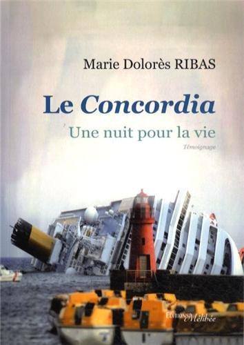 Le Concordia - Une nuit pour la vie