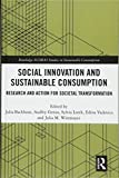 Social Innovation and Sustainable Consumption: Research and Action for Societal Transformation (Routledge-scorai Studies