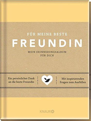 Preisvergleich Produktbild Für meine beste Freundin: Mein Erinnerungsalbum für dich