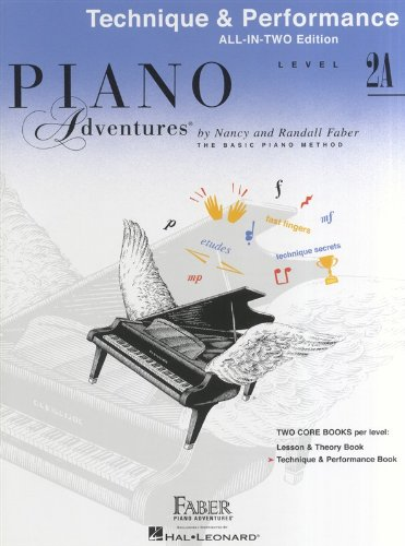 Piano Adventures: Technique and Performance Book - Level 2a (Faber Piano Adventures)