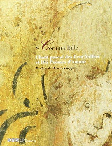 Chant Pascal des cent vallées et dix poèmes d'amour par Corinna S. Bille