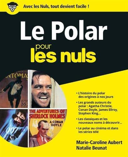 Le Polar pour les Nuls, grand format par Marie-Caroline AUBERT