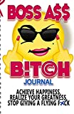 Boss Ass Bitch Journal: Achieve Happiness, Realize Your - Best Reviews Guide
