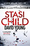 Stasi Child (The Oberleutnant Karin Müller series) by David Young