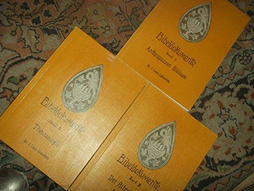 Bibeldokumente. Der Entwicklungsweg der Menschheit. Band 1: Anthropozoon Biblicum; Band 2: Theozoologie; Band 3: Der Affenmensch der Bibel