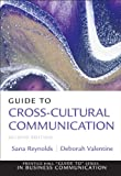 Guide to Cross-Cultural Communications (Guide to Series in Business Communication)