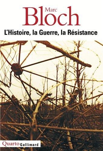 L'Histoire, la Guerre, la Rsistance