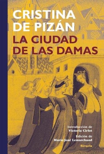 La Ciudad de las Damas (Tiempo de clásicos nº 17) por Cristina De Pizán