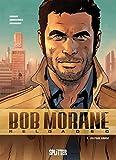 Bob Morane Reloaded. Band 1: Seltene Welten