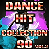 Dance Hits 90 Collection, Vol. 2