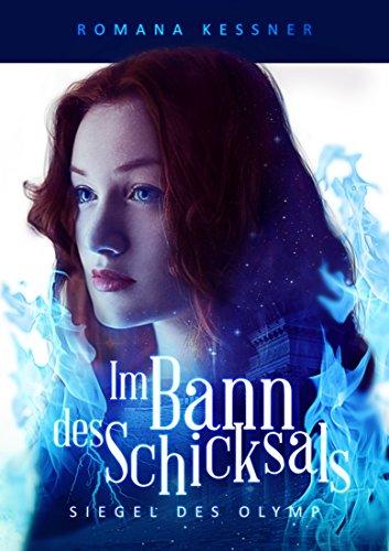 Im Bann des Schicksals: Siegel des Olymp 1 (German Edition)