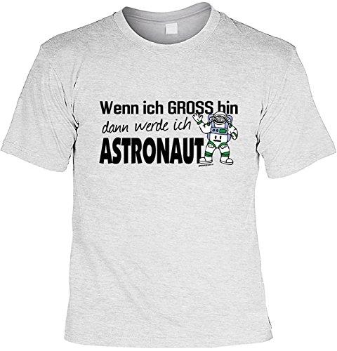 n ich gross bin werde ich Astronaut Karneval Fastnacht Fun Shirt geil bedruckt (Astronaut Kostüm Bilder)