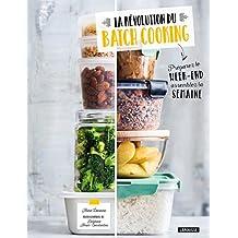 La révolution du batch cooking (French Edition)