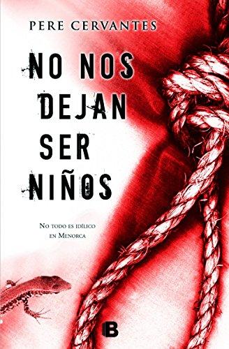 No nos dejan ser niños par Pere Cervantes