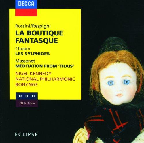 Rossini: La Boutique Fantasque...