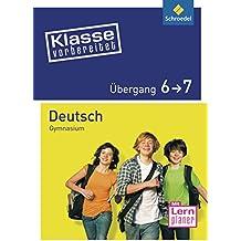 Klasse vorbereitet - Gymnasium: Übergang 6 / 7 Deutsch