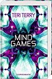 Mind Games von Teri Terry