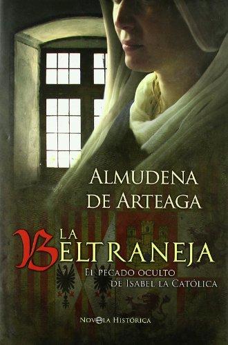 La Beltraneja : el pecado oculto de Isabel la Católica Cover Image