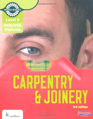 Level 2 NVQ/SVQ Diploma Carpentry and Joinery Candidate Handbook 3rd Edition (NVQ Carpentry & Joinery)