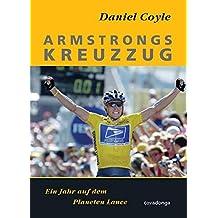 Armstrongs Kreuzzug: Ein Jahr auf dem Planeten Lance