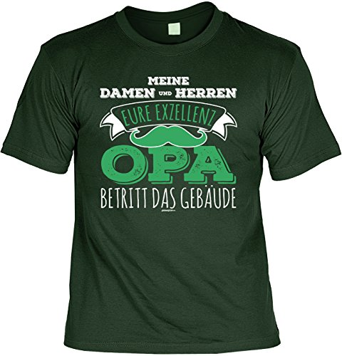 T-Shirt - Eure Exzellenz Opa betritt das Gebäude - cooles Shirt mit lustigem Spruch als Geschenk zum Vatertag Dunkelgrün