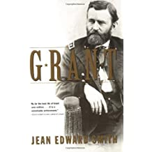 Grant by Smith, Jean Edward (2002) Paperback