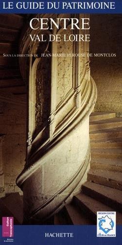 Guide du patrimoine : Centre Val de Loire