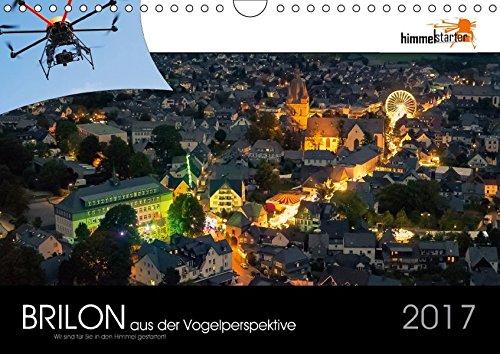 Brilon aus der Vogelperspektive (Wandkalender 2017 DIN A4 quer): Unterschiedlichste Stadt- und Landaufnahmen aus der Sicht eines Vogels. (Monatskalender, 14 Seiten) (CALVENDO Orte)