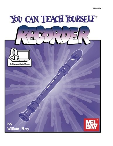 You Can Teach Yourself Recorder por William Bay