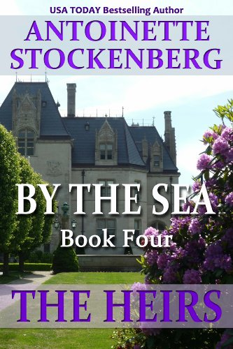 BY THE SEA, Book Four: THE HEIRS (English Edition) Antoinette Cup
