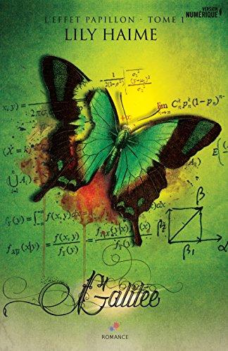 Galilée: L'effet papillon 1 par [Haime, Lily]