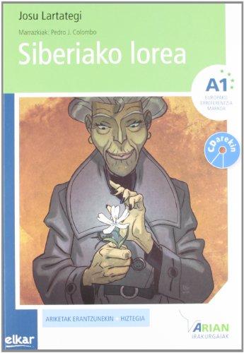 Siberiako lorea (+CDa) (Arian irakurgaiak)