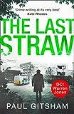 The Last Straw (DCI Warren Jones - Book 1) by Paul Gitsham