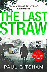 The Last Straw (DCI Warren Jones, Book 1)